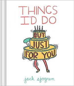 Things I'd do just for you book