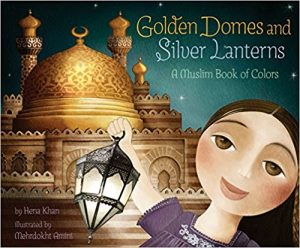 Golden Domes Silver Lanterns Muslim book eid gift for children