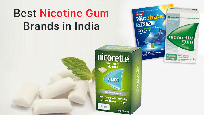 Best Nicotine Gum Brands in India