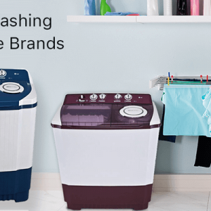Top 10 Washing Machine Brands in India – Best Washing Machine Companies List