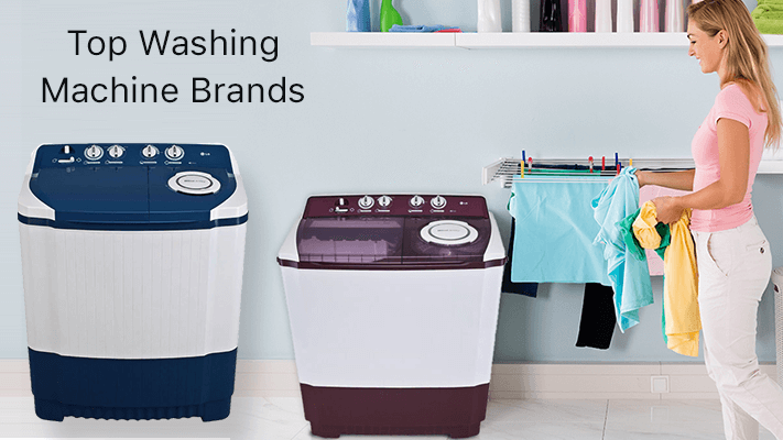 Top Washing Machine Brands in India