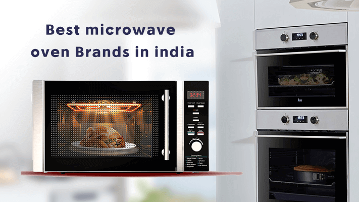 Top 9 Microwave Oven Brands In India 2019 With Price