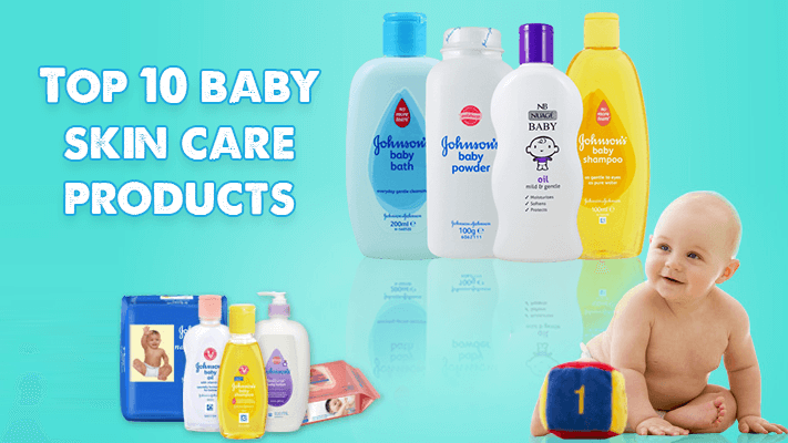 10 Best Baby Skin Care Product Brands In India 2019