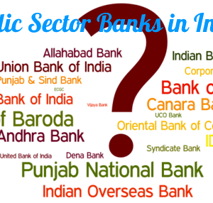 Top 10 Public Sector Banks In India – List of Nationalised/Government Banks