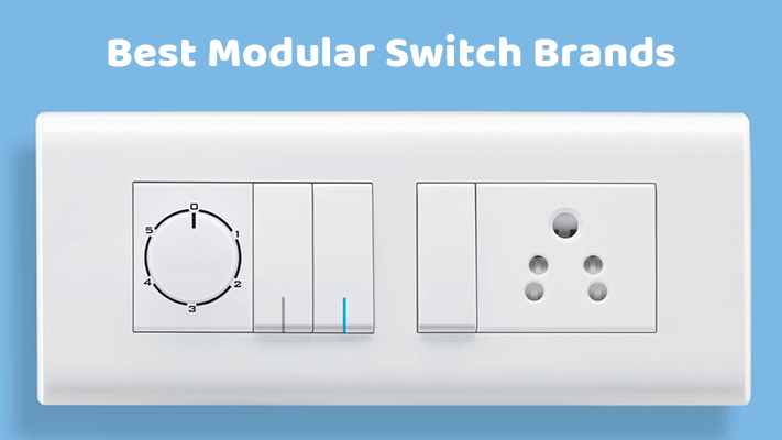 Top 10 Modular Switches in India - Best Electric Switch