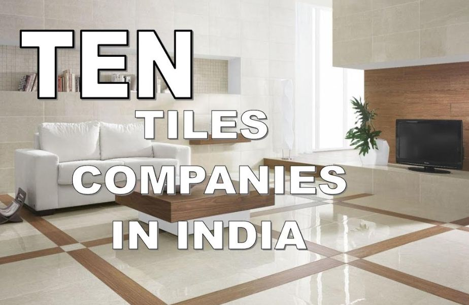 Top 10 Tile Companies In India India S Best Home Office