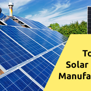 Top 11 Solar Panel Manufacturers in India (2019)