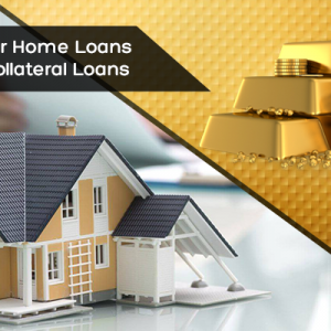 Guide For Home Loans & Gold Collateral Loans-What No One Tells You