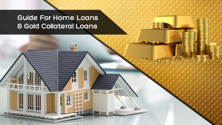 Home Loans & Gold Collateral Loans