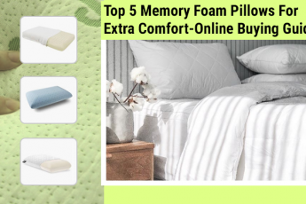 Top 5 Memory Foam Pillows For Extra Comfort-Online Buying Guide