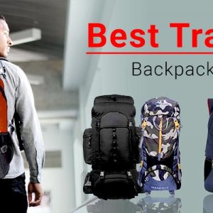 Best Travel Backpacks In India-GreatBuyz Buyers' Guide