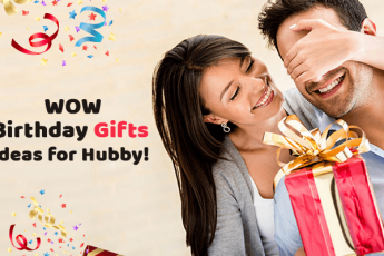 Birthday Gifting Ideas For Husbands-A No Yet-Another Guide