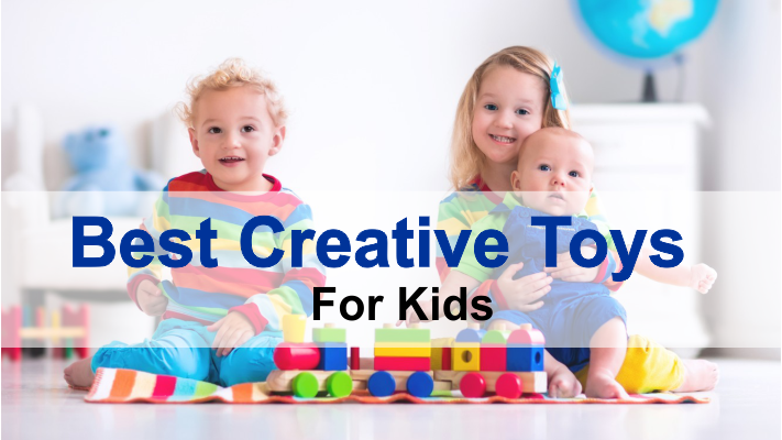 Top 15 Creative Toys For Kids | Best Innovative Toys For Kids