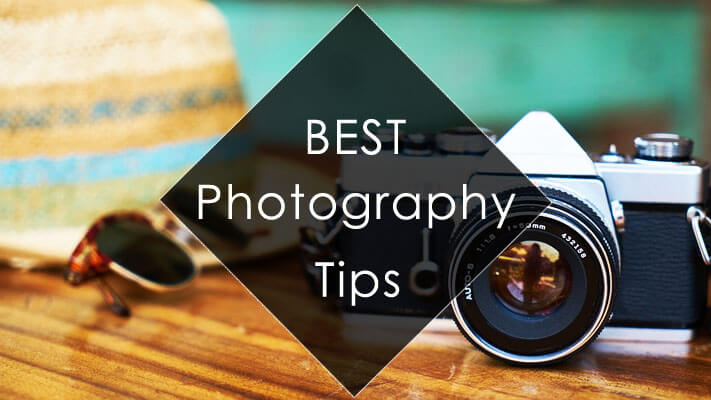 Best Photography Tips