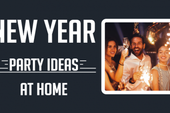 New Year Party Ideas to Celebrate at Home | New Year Plans with Unforgettable Memories