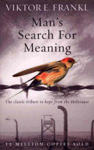 man's-search for-meaning by Viktor Frankl