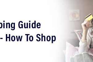 The Complete Internet Shopping Guide for Beginners – How To Shop Online Safely