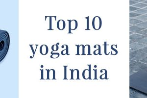 Top 10 Yoga Mats in India You Can Buy Online