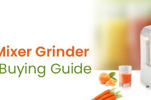 Top 6 Best Juicer Mixer Grinder: A Complete Buying Guide