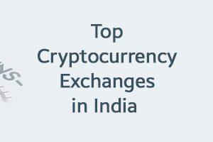 Top Cryptocurrency Exchanges in India 2021: Buy and Sell Crypto Currencies Easily